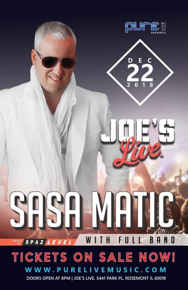 SAŠA MATIĆ - LIVE IN CHICAGO 2018 @ Joe's Live Rosemont