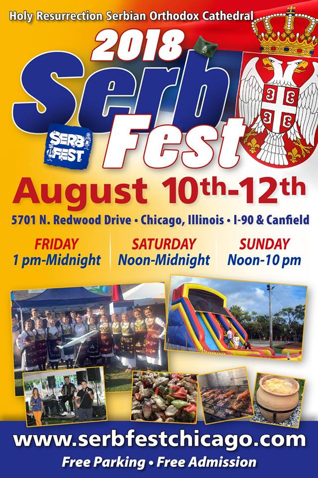 Serb Fest Chicago 2018 @ HOLY RESURRECTION SERBIAN ORTHODOX CATHEDRAL