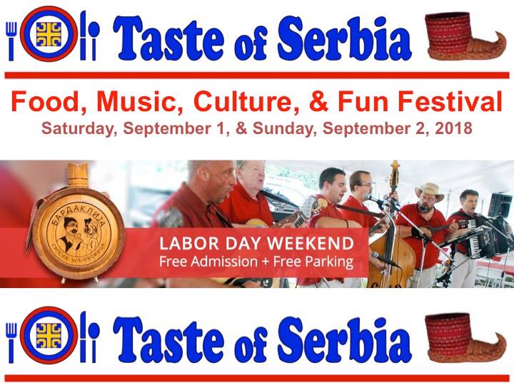 UKUS SRBIJE - TASTE OF SERBIA 2018 LAKE FOREST @ Saint Basil of Ostrog Serbian Orthodox Church