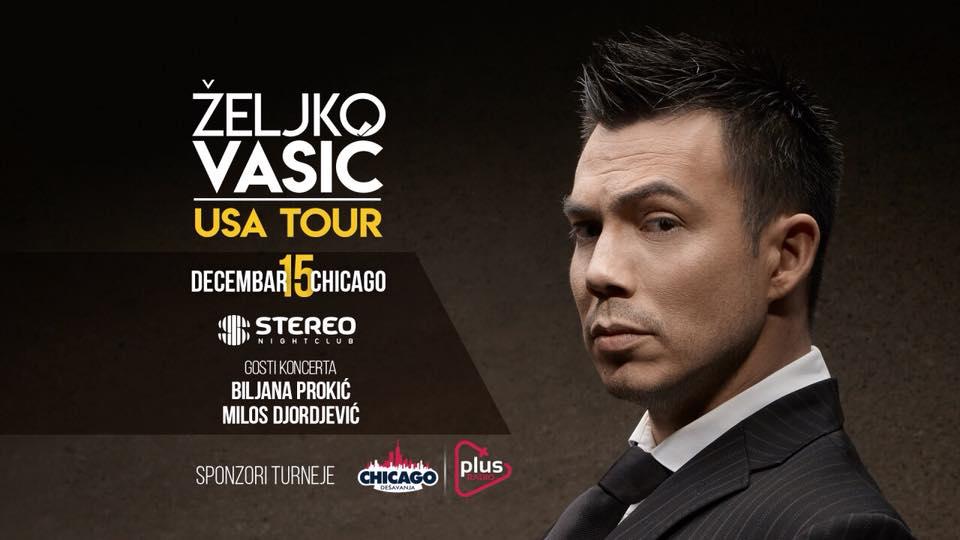 ŽELJKO VASIĆ , USA TOUR, KONCERT U ČIKAGU @ Stereo Nightclub