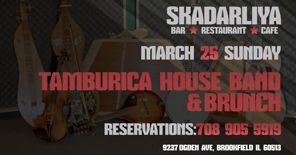 Tamburica House Band & Branch -Nedelja 25 Mart 2018 @ Skadarliya Restaurant