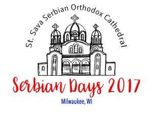 SERBIAN DAYS FESTIVAL 2017 @  St. Sava Serbian Orthodox Cathedral, Milwaukee, WI